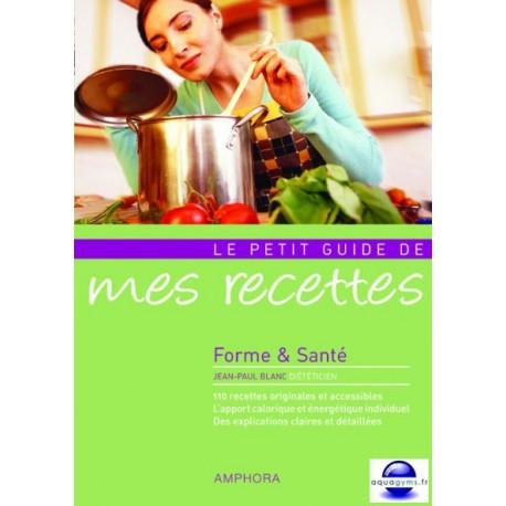 Le petit guide de mes recettes