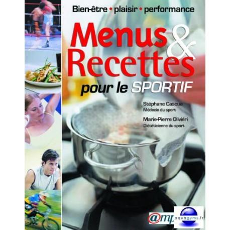 Menus et recettes pour le sportif